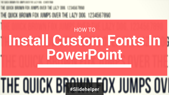 Learn how to install custom fonts for powerpoint templates in how to install custom fonts for powerpoint templates in windows mac toneelgroepblik Images